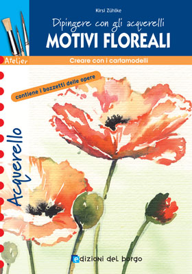 Dipingere con gli acquerelli - motivi floreali