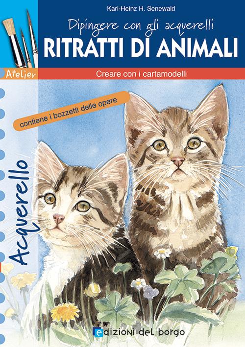Dipingere con gli acquerelli - Ritratti di animali