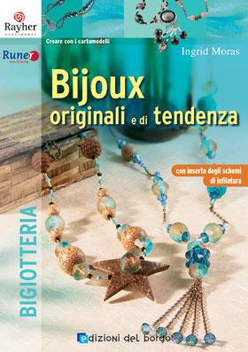 Bijoux originali e di tendenza