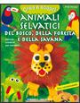 Animali selvatici del bosco, della foresta e della savana