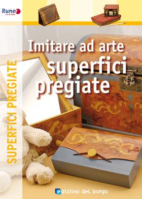 Imitare ad arte<br />superfici pregiate