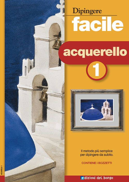 Dipingere facile: Acquerello 1