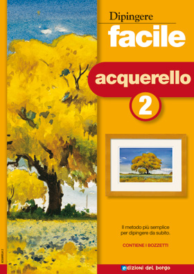 Dipingere facile: Acquerello 2
