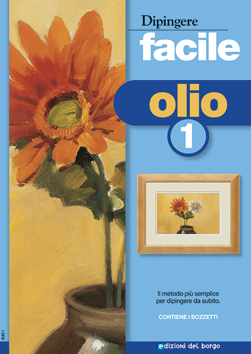 Dipingere facile: Olio