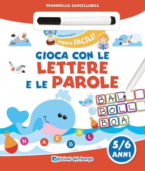 Gioca con le lettere e le parole