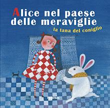 Alice nel paese delle meraviglie -  La tana del coniglio
