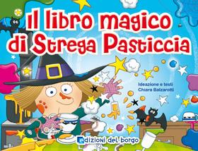 Il libro magico di Strega Pasticcia