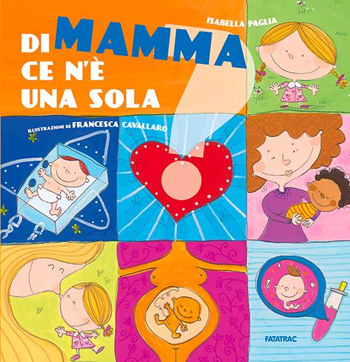 http://www.edizionidelborgo.it/images/articoli/00545/DI-MAMMA-CE-NE-UNA-SOLA-02.jpg