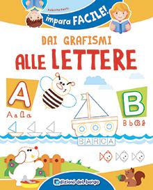 Impara facile - Dai grafismi alle lettere