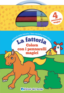 La fattoria - colora con i pennarelli magici