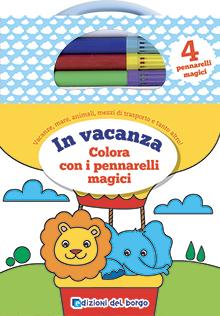 In vacanza - colora con i pennarelli magici