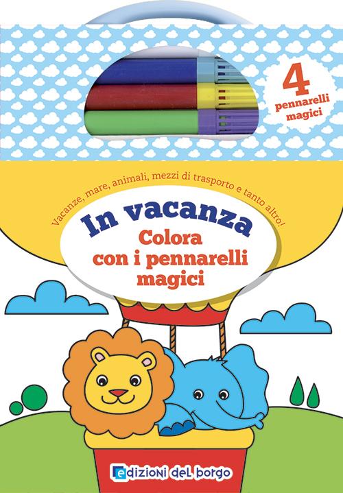 In vacanza Colora con i pennarelli magici