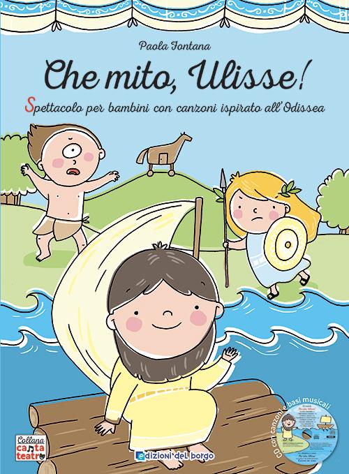 Che mito, Ulisse!