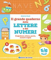 Il grande quaderno delle lettere e dei numeri