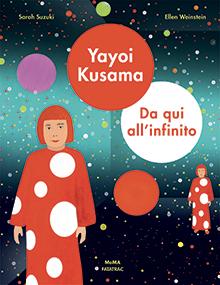 Yayoi Kusama - Da qui all