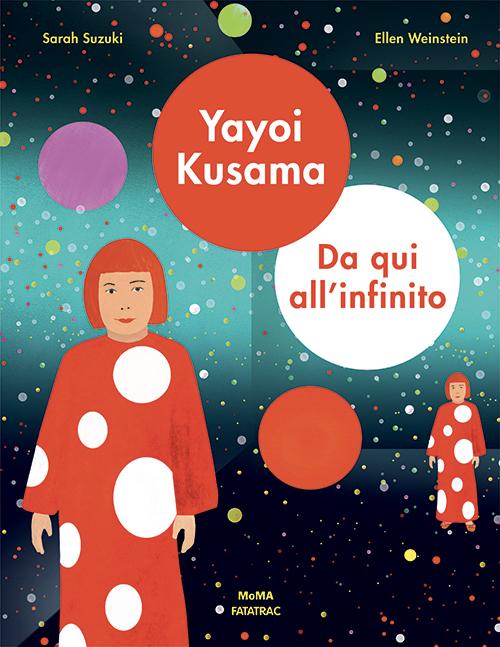 Yayoi Kusama - Da qui all'infinito