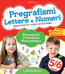 Pregrafismi, lettere e numeri