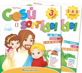 Gesù ci sorride - 3 anni