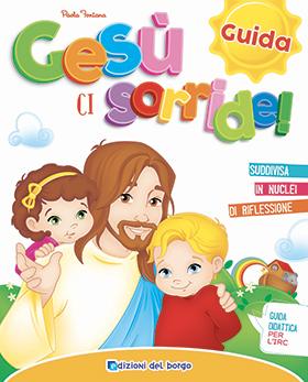 Gesù ci sorride - Guida