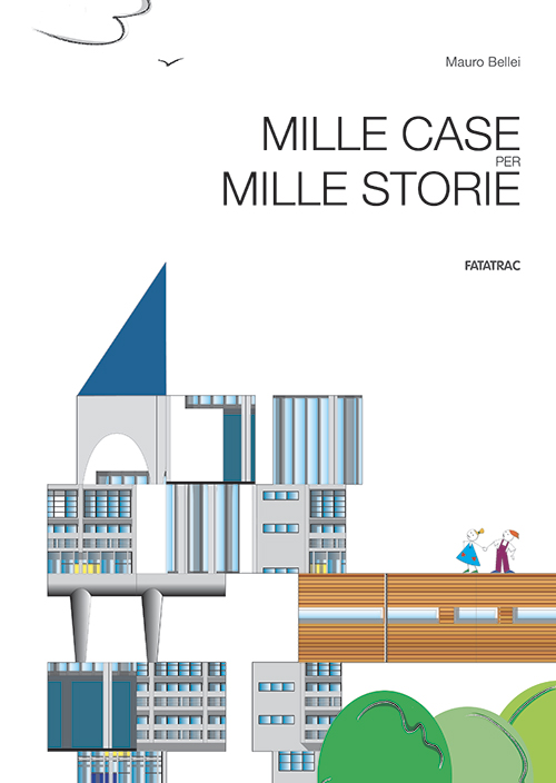 Mille case per mille storie