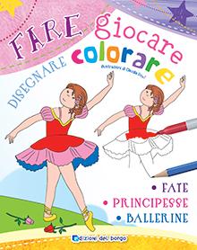 Fare giocare disegnare colorare Fate Principesse Ballerine