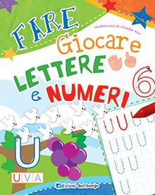 Fare Giocare Lettere e Numeri