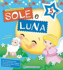 Sole e Luna - 5 anni
