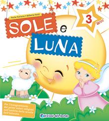 Sole e Luna - 3 anni