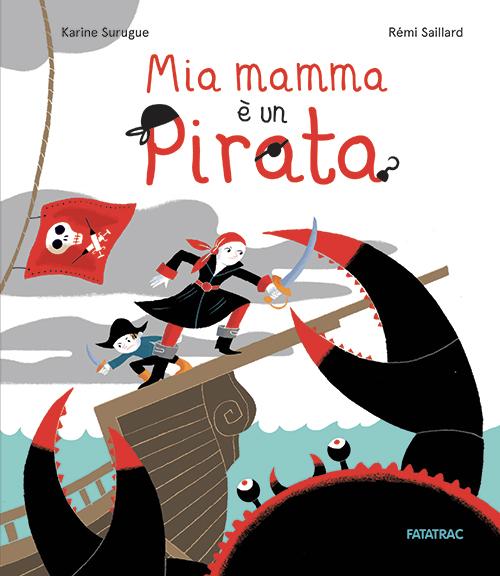 Mia mamma è un pirata