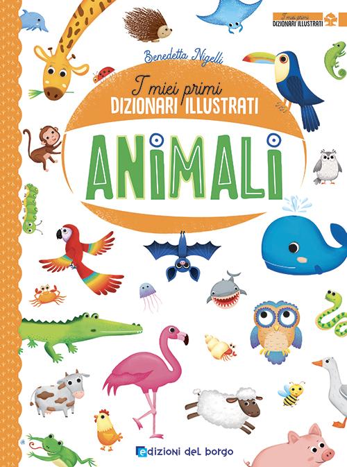 I miei primi dizionari illustrati - Animali