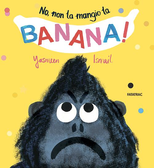 No, non la mangio la banana