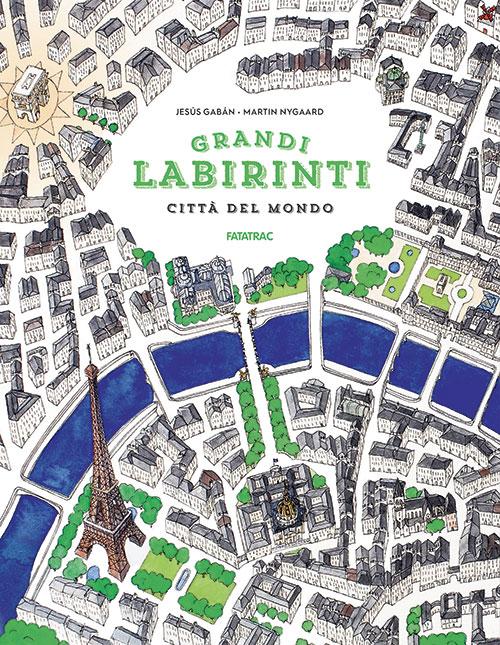 Grandi labirinti - Città del mondo