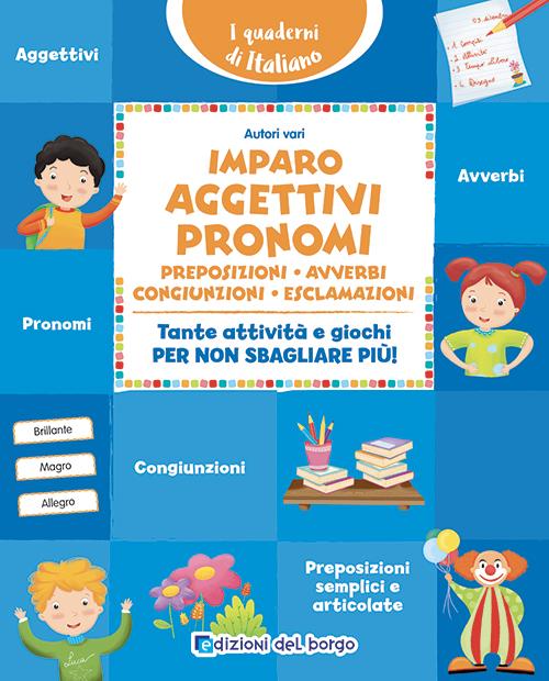 Imparo aggettivi e pronomi