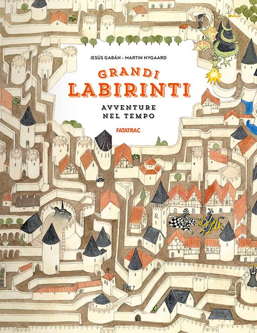 Grandi Labirinti - Avventure nel Tempo