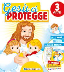 Gesù ci protegge - 3 anni