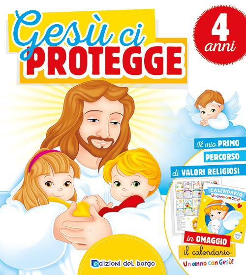 Gesù ci protegge - 4 anni